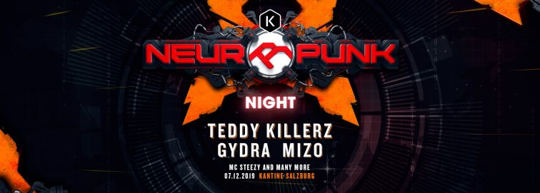 Neuropunk Night // Teddy Killerz · GYDRA · MIZO // Kantine SBG